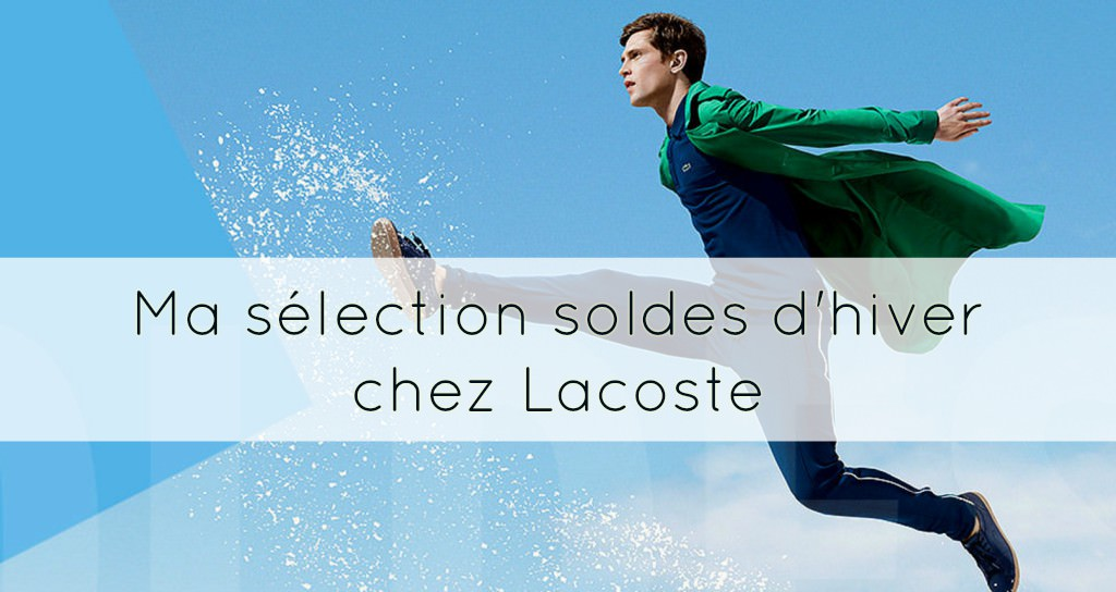 selection-soldes-hiver-lacoste-lebarboteur